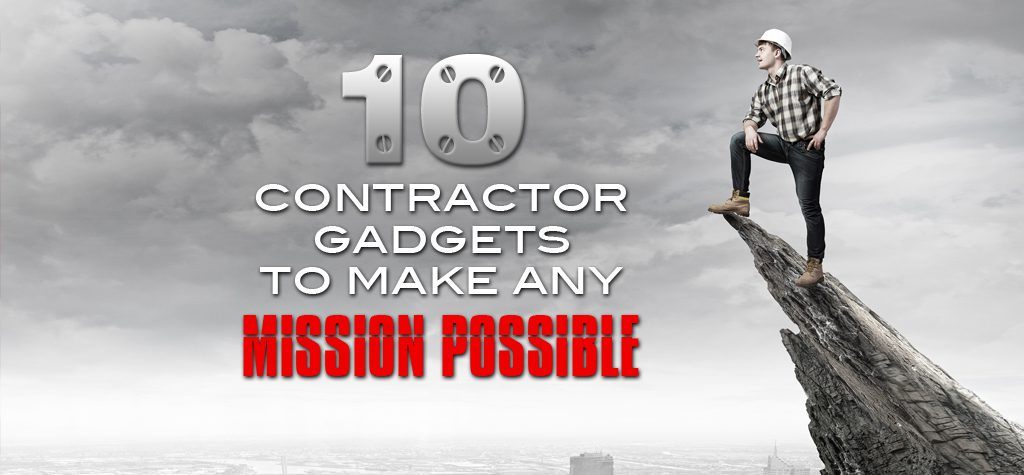 Contractor Gadgets to make any Mission Possible