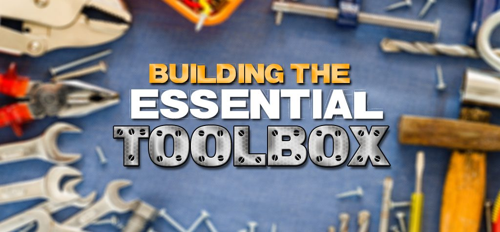 Building The Essential Toolbox
