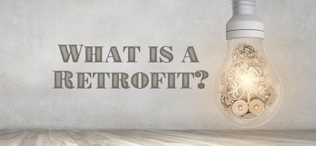 What is a Retrofit?