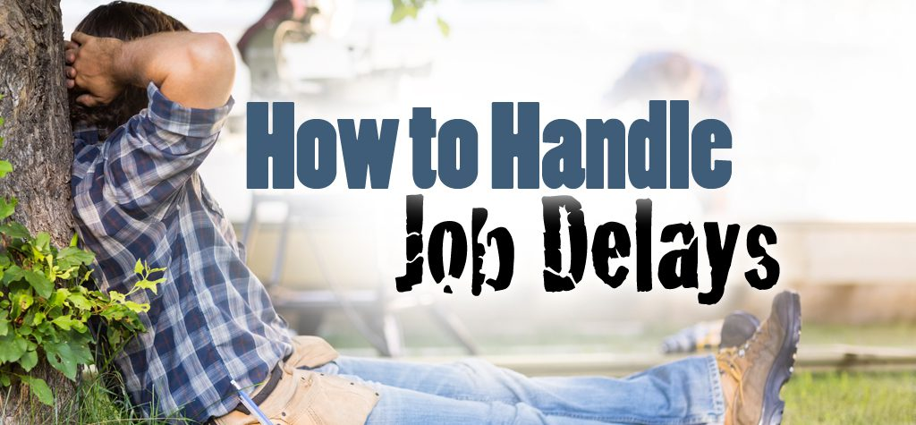 How to Handle Construction Job Delays