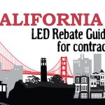 California LED Rebate Guide for Contractors